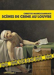 Téléchargez le livre :  Scènes de crime au Louvre