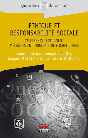 Téléchargez le livre :  Ethique et responsabilité sociale - 78 experts témoignent