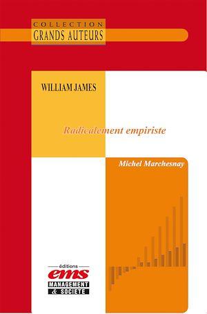 Téléchargez le livre :  William James - Radicalement empiriste