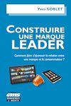 Télécharger le livre :  Construire une marque leader
