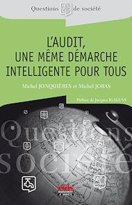 Téléchargez le livre :  L'audit, une même démarche intelligente pour tous