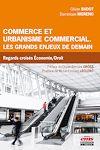 Télécharger le livre :  Commerce et urbanisme commercial. Les grands enjeux de demain