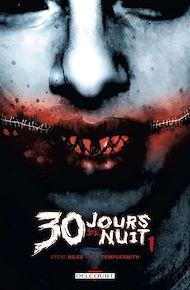 Téléchargez le livre :  30 jours de nuit T01
