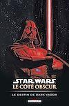 Télécharger le livre :  Star Wars - Le Côté obscur T05