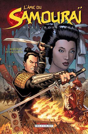 Téléchargez le livre :  L'Âme du samouraï T01