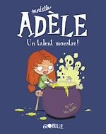 Download this eBook Mortelle Adèle, Tome 06