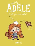 Download this eBook Mortelle Adèle, Tome 03