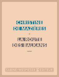 Téléchargez le livre :  La Route des Balkans