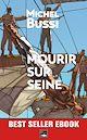 Télécharger le livre : Mourir sur Seine