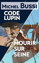 Download this eBook Mourir sur Seine - Code Lupin