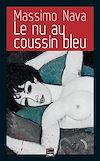 Télécharger le livre :  Le nu au coussin bleu