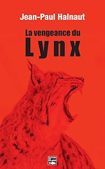 Download this eBook La vengeance du Lynx