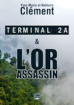 Download this eBook Terminal 2A - L'Or assassin