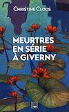Télécharger le livre :  Meurtres en série à Giverny