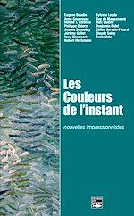 Download this eBook Les Couleurs de l'instant