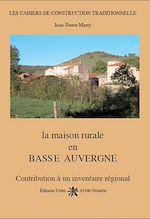 Download this eBook La maison rurale en Basse-Auvergne