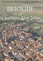 Téléchargez le livre :  Brioude et la basilique Saint-Julien