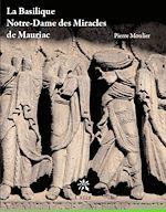 Download this eBook La basilique Notre-Dame des Miracles de Mauriac