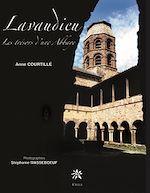 Téléchargez le livre :  Lavaudieu, Les trésors d'une Abbaye