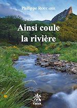 Téléchargez le livre :  Ainsi coule la rivière