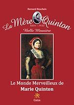 Download this eBook Le monde merveilleux de Marie Quinton