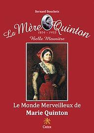 Téléchargez le livre :  Le monde merveilleux de Marie Quinton