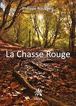 Download this eBook La chasse rouge