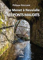 Téléchargez le livre :  De Menet à Neuvialle. Les ponts maudits