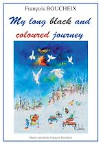 Download this eBook My long and coloured journey