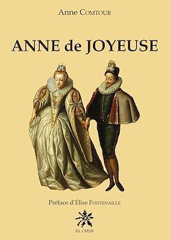 Download the eBook: Anne de Joyeuse