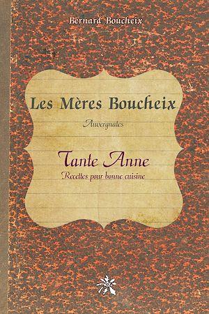 Téléchargez le livre :  Les Mères Boucheix - Auvergnates
