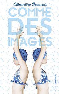 Téléchargez le livre :  Comme des images