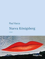 Téléchargez le livre :  Nueva Königsberg