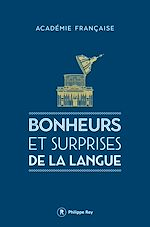Download this eBook Bonheurs et surprises de la langue