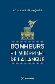 Téléchargez le livre :  Bonheurs et surprises de la langue
