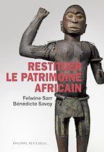 Download this eBook Restituer le patrimoine africain