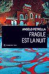 Télécharger le livre :  Fragile est la nuit