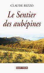 Téléchargez le livre :  Le Sentier des aubépines
