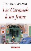 Télécharger le livre :  Les Caramels à un franc