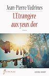 Télécharger le livre :  L'Étrangère aux yeux d'or