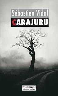 Téléchargez le livre :  Carajuru