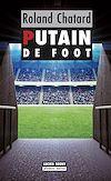 Télécharger le livre :  Putain de foot