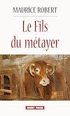 Le Fils du métayer | Robert, Maurice