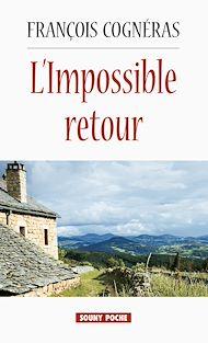 Téléchargez le livre :  L'Impossible retour