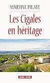 Les Cigales en héritage | Pilate, Martine