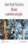 Télécharger le livre :  Droit comme un pin
