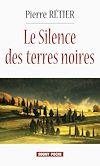 Le Silence des Terres-Noires | Rétier, Pierre