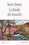 La Ronde des hasards | Chemin, Henri