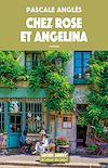 Télécharger le livre :  Chez Rose et Angelina