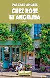 Chez Rose et Angelina | Pascale, Anglès